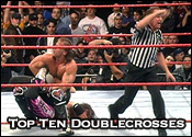 Top Ten Professional Wrestling Doublecrosses