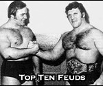 Top Ten Professional Wrestling Feuds