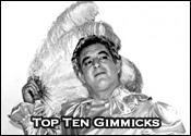Top Ten Professional Wrestling Gimmicks