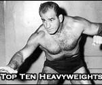 Top Ten Professional Wrestling Heavyweights