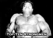Top Ten Professional Wrestling Strongmen