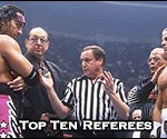 Top Ten Professional Wrestling Referees
