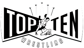 Wrestling Top Ten