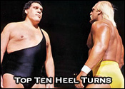 Top Ten Professional Wrestling Heel Turns