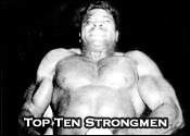 Top Ten Professional Wrestling Strongmen
