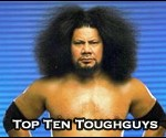 Top Ten Professional Wrestling Tough Guys