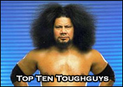 Top Ten Professional Wrestling Tough Guys
